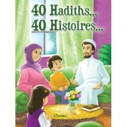 40 Hadiths 40 Histoires
