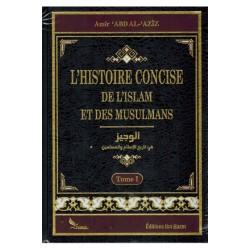 L'histoire consise de l'islam et des musulmans - Amir 'abd al-'aziz