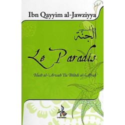 Le paradis - hadi al arwah ila biladi al afrah - ibn qayyim al jawziya