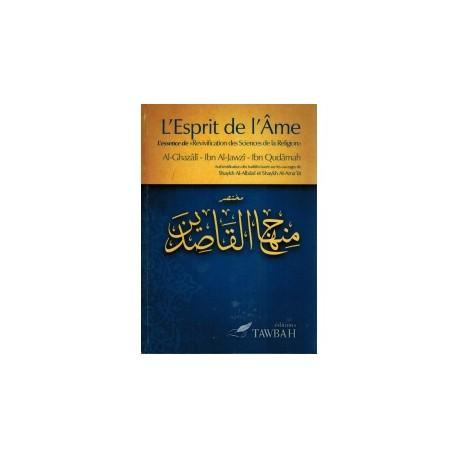 L'esprit de l'âme - al ghazali- ibn al jawzi - ibn qudama