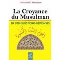 la croyance du musulman en 200 questions -réponses - hafiz al-hakami
