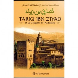 Tariq ibn ziyad et la conquete de l'Andalousie