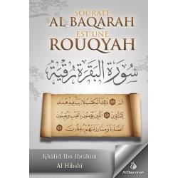 Sourate al baqara est une rouqya