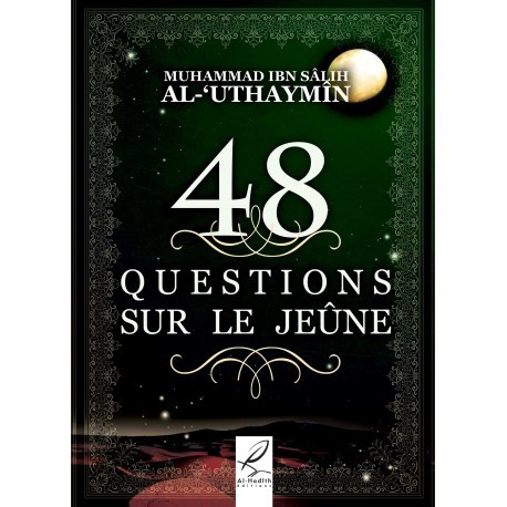 48 questions sur le jeune - muhamad ibn salih al outheimine