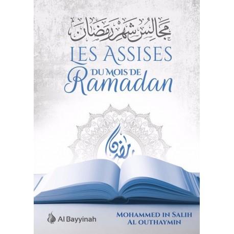 Les assises du mois de ramadhan - Mohamed ibn salih al outheimine