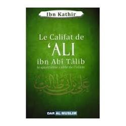 Le califat de 'Ali ibn abi talib - quatrième calife de l'islam