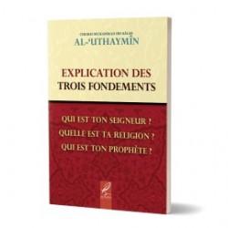 Explication des trois fondements - Al outheimine