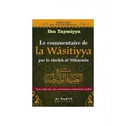 La Wasitiyya - Ibn Taymiyya- explications Al Outheimine
