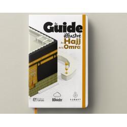 Le Guide illustré du Hajj et de la Umra