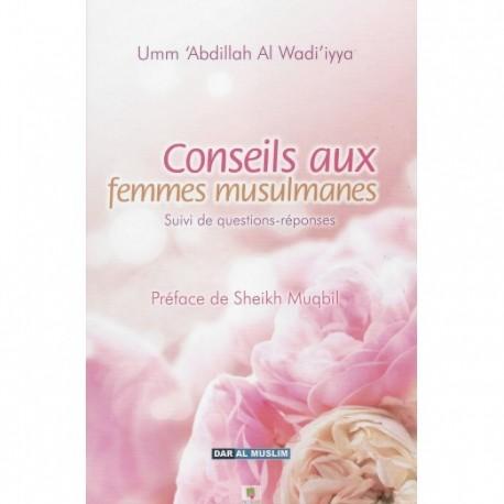 Conseils aux femmes musulmanes -Umm 'Abdillah al wadi'iyya