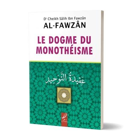 Le dogme du monothéisme - Al Fawzan -