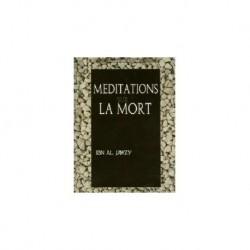 Méditations sur la mort - Ibn Al Jawzy -