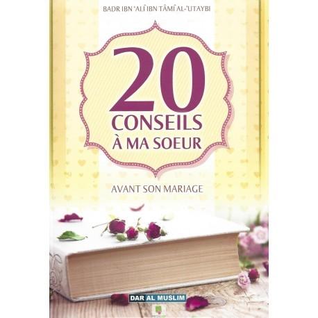 20 conseils à ma soeur avant son mariage