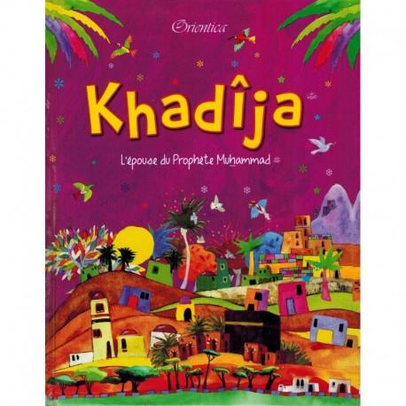 Khadija -l'épouse du Prophète Muhammad