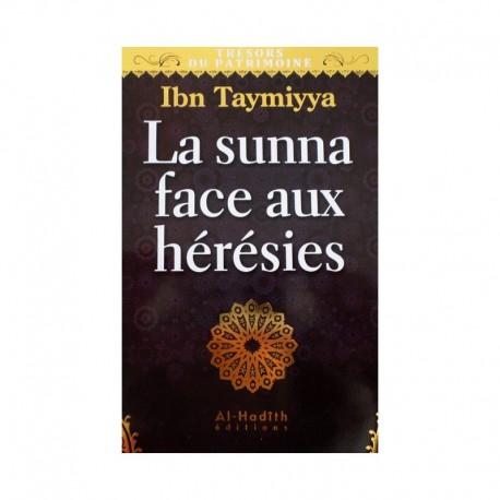La sunnah face auc hérésies -Ibn Taymiyya