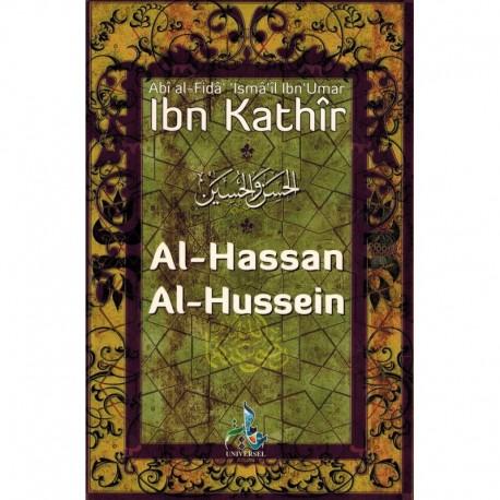 Al-Hassan & Al-Hussein - Les deux jeunes maîtres du Paradis - Ibn Kathir - Universel