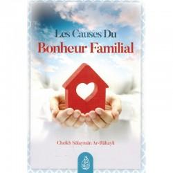 Les Causes du Bonheur Familial - Shaykh Ar-Rûhayli -