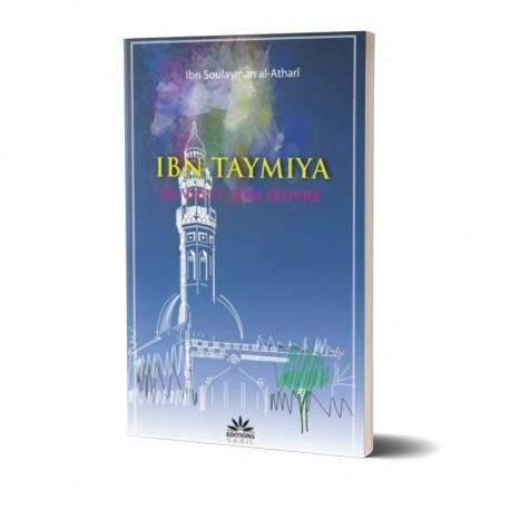 Ibn Taymiya sa vie et son oeuvre.