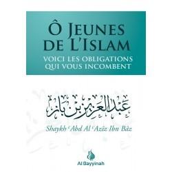 Ô jeunes de l'Islam - Abd al Aziz Ibn Baz