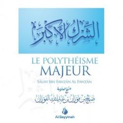 LE POLYTHEISME MAJEUR  - AL FAWZEN