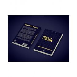Héros de l'Islam - Les 30 Figures les plus Inspirantes - Issâ Meyer - Editions Ribât