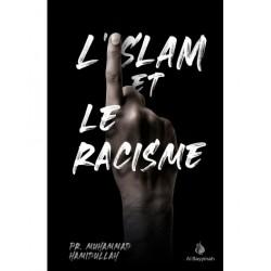 L'Islam et le racisme - Pr. Muhammad Hamidullah - Al Bayyinah