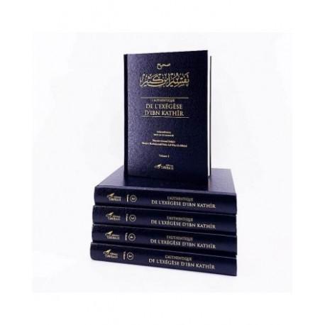 L'authentique de l'exégèse d'Ibn Kathîr (Sahîh Tafsîr Ibn Kathîr) - 5 volumes