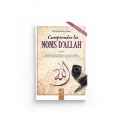 Comprendre les Noms d'Allah - 'Abd Al-Razzâq Al-Badr - Al Hadith