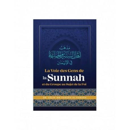 La Voie Des Gens De La Sunnah Et Du Groupe Au Sujet De La Foi - Ibn Badis