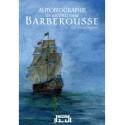 Autobiographie de Khayreddine BARBEROUSSE - Un héros bafoué - AlBidar