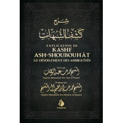 EXPLICATIONS KASHF ASH SHOUBOUAT- MOHAMED IBN ABDIL WAHAB