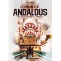 Le roman des Andalous - une autre histoire d'Al-Andalous - 'Issâ Meyer - Editions Ribât
