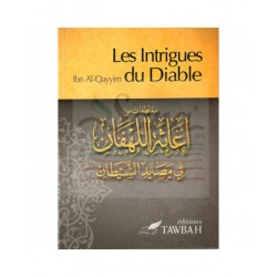 Les Intrigues du Diable d'après Ibn Qayyim al-Jawziyya - Edition Tawbah