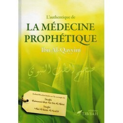 L'AUTHENTIQUE DE LA MEDICINE PROPHETIQUE