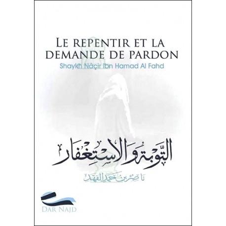 LE REPENTIR ET LA DEMANDE DE PARDON -Nâçir Ibn Hamad Al-Fahd