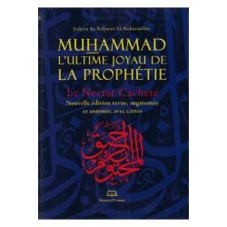 Muhammad l'ultime joyau de la prophétie