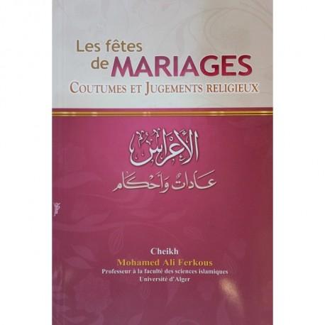 Les fetes de mariages coutumes et jugements religieux - mohamed ali ferkous